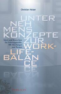 Unternehmenskonzepte zur Work-Life Balance